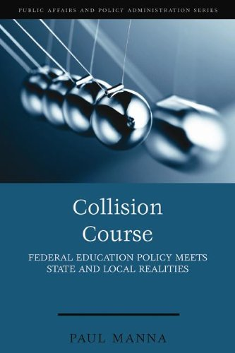 Collision Course Federal Education Policy Meets State and Local Realities  2009 (Revised) edition cover