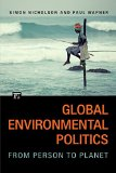 Global Environmental Politics From Person to Planet  2015 edition cover