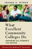 What Excellent Community Colleges Do: Preparing All Students for Success  2014 edition cover