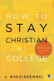 How to Stay Christian in College:   2014 edition cover