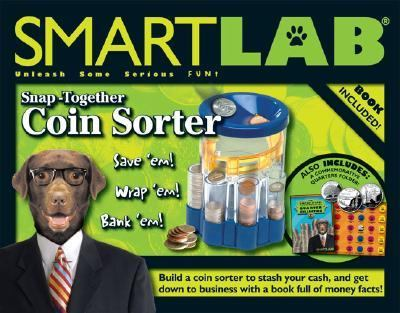 Snap-Together Coin Sorter  N/A 9781932855494 Front Cover