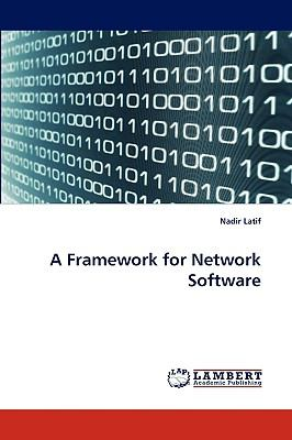 Framework for Network Software N/A 9783838382494 Front Cover