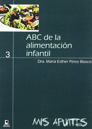 ABC de la alimentacion infantil / ABC of infant nutrition:   2011 edition cover