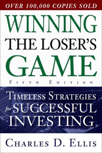 Winning the Loser's Game Timeless Strategies for Successful Investing 5th 2010 9780071545495 Front Cover