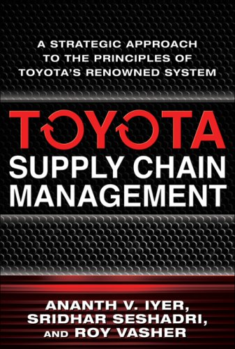 Toyota Supply Chain Management A Strategic Approach to Toyota's Renowned System  2009 edition cover