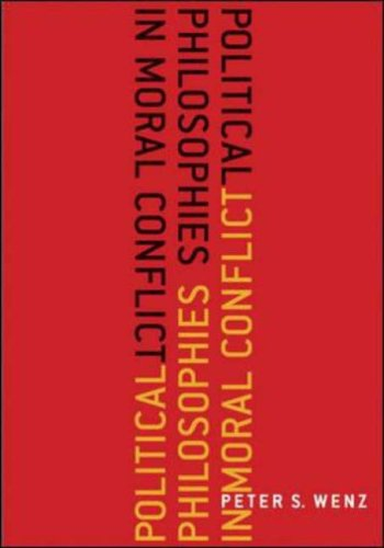 Political Philosophies in Moral Conflict   2007 edition cover