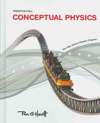 Conceptual Physics C2009 Student Edition   2009 9780133647495 Front Cover
