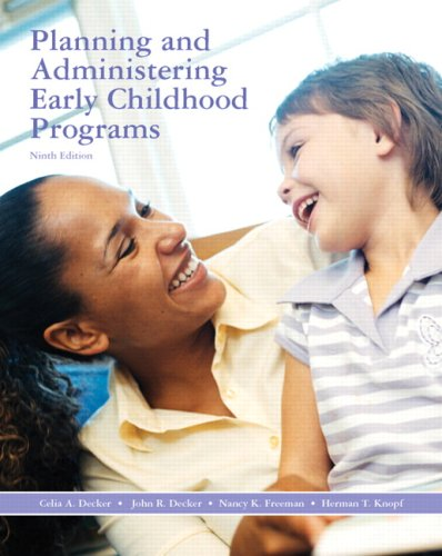 Planning and Administering Early Childhood Programs  9th 2009 edition cover