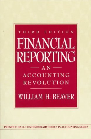 Financial Reporting An Accounting Revolution 3rd 1998 edition cover