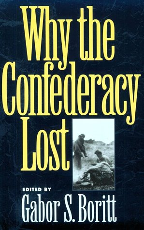 Why the Confederacy Lost   1993 (Reprint) edition cover