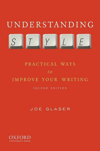 Understanding Style Practical Ways to Improve Your Writing 2nd 2009 edition cover