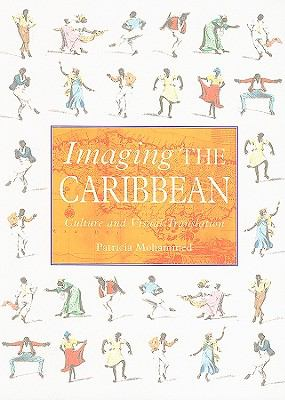 Imaging the Caribbean Culture and Visual Translation  2010 9780230104495 Front Cover