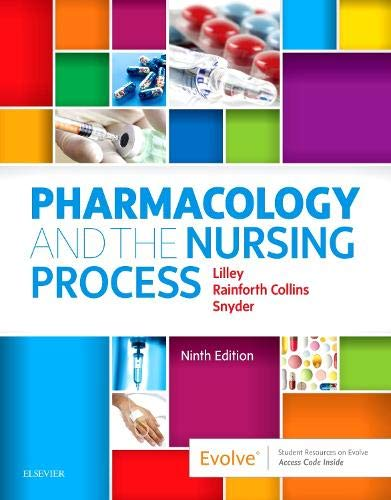 Pharmacology and the Nursing Process:   2019 9780323529495 Front Cover