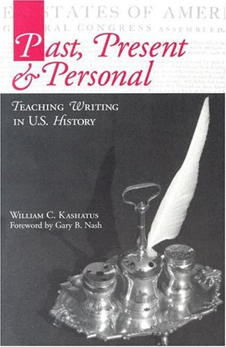 Past, Present and Personal Teaching Writing in U. S. History  2002 edition cover