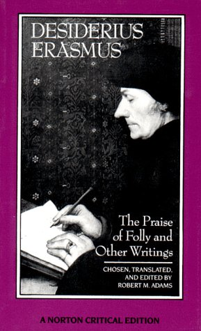 Praise of Folly and Other Writings A New Translation with Critical Commentary  1989 edition cover