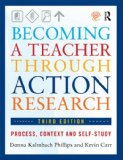 Becoming a Teacher Through Action Research Process, Context, and Self-Study 3rd 2014 (Revised) edition cover
