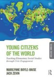 Young Citizens of the World Teaching Elementary Social Studies Through Civic Engagement 2nd 2014 (Revised) 9780415826495 Front Cover