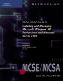 MCSE/McSa Guide to Installing and Managing Microsoft Windows XP Professional and Windows Server 2003   2006 edition cover