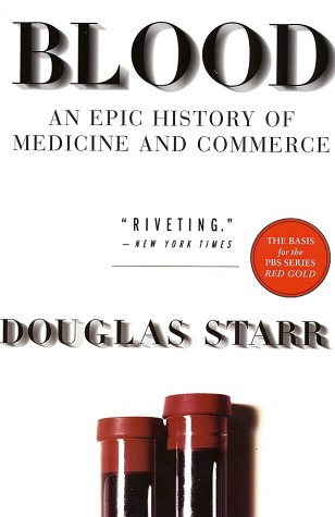 Blood An Epic History of Medicine and Commerce N/A edition cover