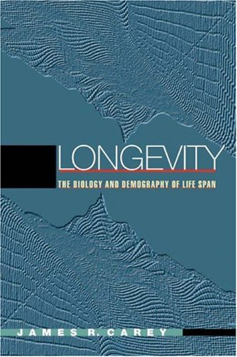 Longevity The Biology and Demography of Life Span  2003 edition cover