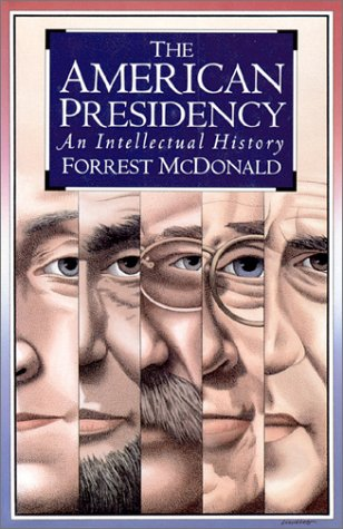 American Presidency An Intellectual History  1994 edition cover