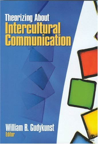 Theorizing about Intercultural Communication   2005 edition cover