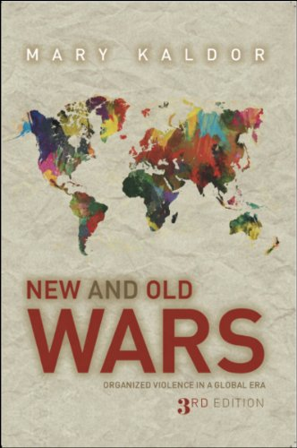 New and Old Wars Organized Violence in a Global Era, Third Edition 3rd 2012 edition cover