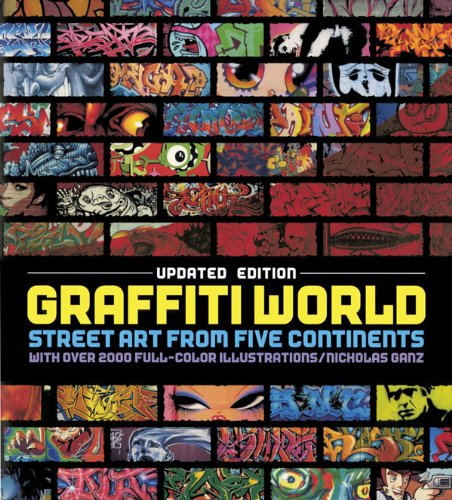 Graffiti World Street Art from Five Continents Revised edition cover
