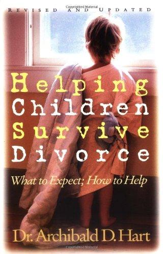 Helping Children Survive Divorce   1997 (Revised) 9780849939495 Front Cover