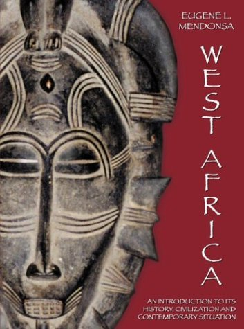 West Africa An Introduction to Its History, Civilization and Contemporary Situation  2002 edition cover