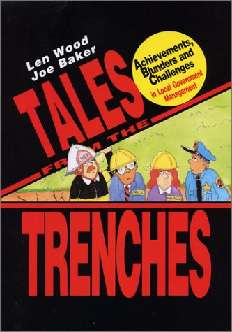 Tales from the Trenches Achievements, Blunders and Challenges in Local Government Management  2003 edition cover