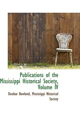 Publications of the Mississippi Historical Society:   2009 edition cover
