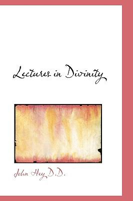 Lectures in Divinity N/A 9781115277495 Front Cover