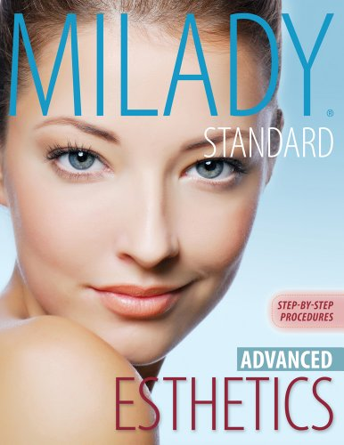 Milady's Standard Esthetics Advanced Step-by-Step Procedures 2nd 2013 edition cover