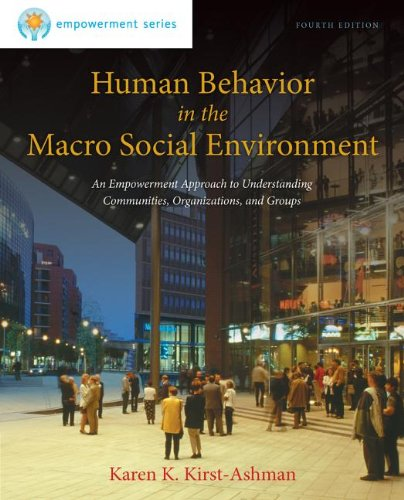 Human Behavior in the Macro Social Environment  4th 2014 9781285075495 Front Cover