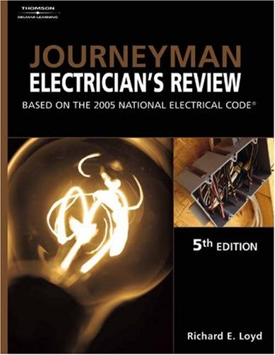 Journeyman Electrician's Review Based on the 2005 National Electric Code 5th 2005 (Revised) edition cover