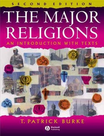 Major Religions An Introduction with Texts 2nd 2004 (Revised) edition cover