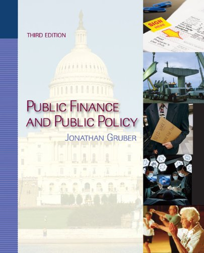 Public Finance and Public Policy  3rd 2010 (Revised) edition cover