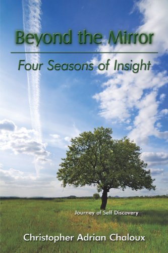 Beyond the Mirror Four Seasons of Insight  2009 9781438963495 Front Cover