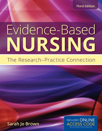 Evidence-Based Nursing The Research-Practice Connection 3rd 2014 9781449697495 Front Cover