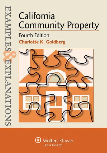 California Community Property: Examples and Explanations  2013 edition cover