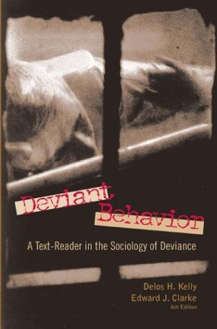 Deviant Behavior A Text-Reader in the Sociology of Deviance 6th 2002 edition cover
