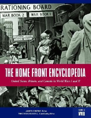 Home Front Encyclopedia United States, Britain, and Canada in World Wars I and II  2007 edition cover