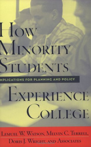 How Minority Students Experience College Implications for Planning and Policy  2002 9781579220495 Front Cover