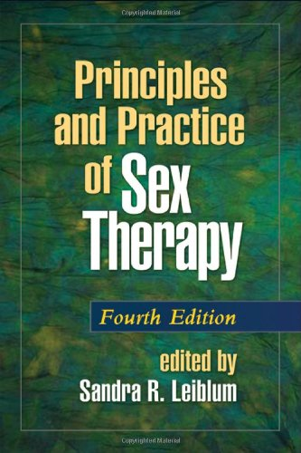 Principles and Practice of Sex Therapy, Fourth Edition  4th 2007 (Revised) edition cover