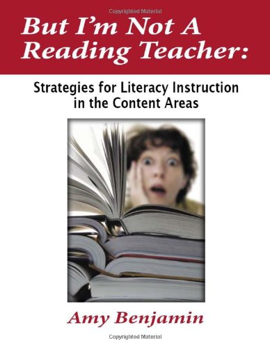 But I'm Not a Reading Teacher Strategies for Literacy Instruction in the Content Areas  2007 edition cover