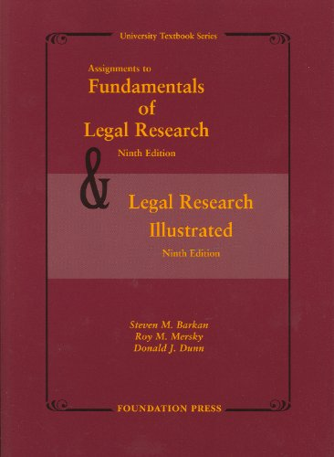Assignments to Fundamentals of Legal Research, 9th and Legal Research Illustrated, 9th  9th 2009 (Revised) edition cover