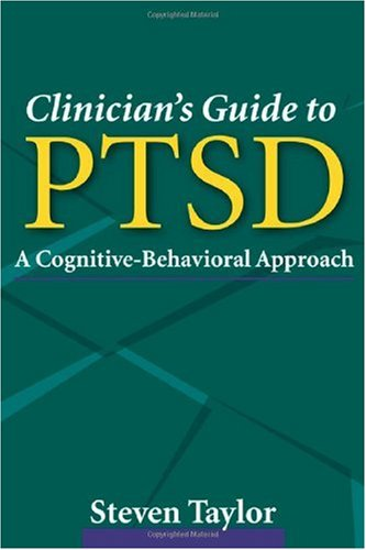 Clinician's Guide to PTSD A Cognitive-Behavioral Approach  2006 edition cover