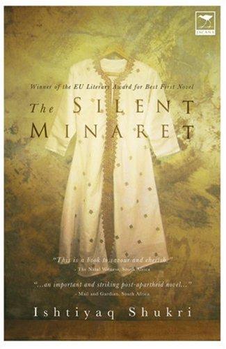 Silent Minaret  2nd 2006 9781770092495 Front Cover