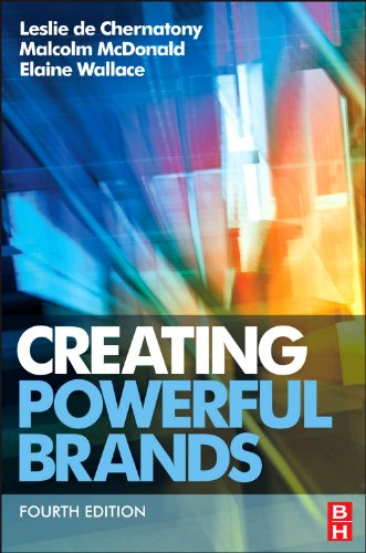 Creating Powerful Brands  4th 2011 (Revised) edition cover